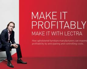 "Lectra's Postcards's Furniture Campaign. It displays ""Make it profitably, make it with Lectra. How upholstered furniture manufacturers can maximize profitability by anticipating and controlling costs."""